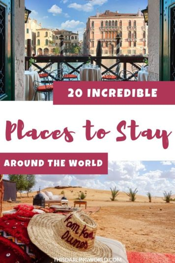 20 Amazing Hotels & Unique Places to Stay Around the World