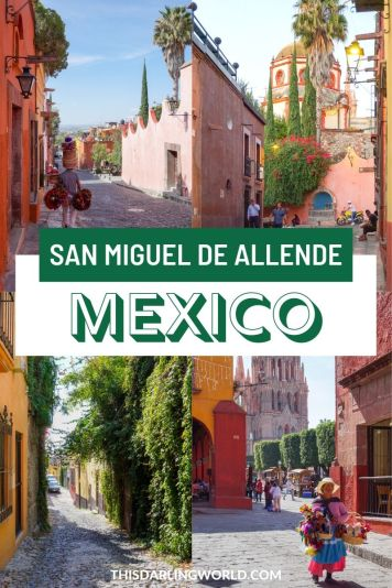 Visit San Miguel de Allende: One of the Safest Cities in Mexico