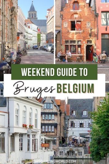 The Best 2 Days in Bruges, Belgium: Your Complete Weekend Guide