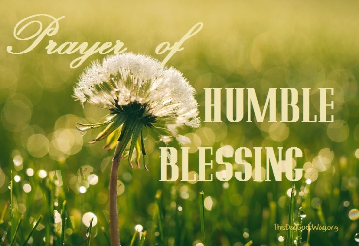 Start Your Fall Right with The Famous Prayer of Humble Blessing