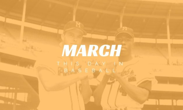 This Month in Baseball March