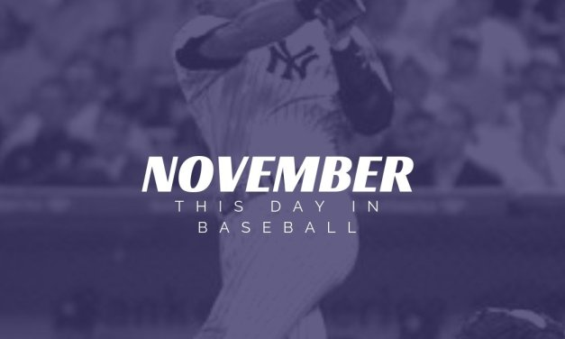 This Day In Baseball November