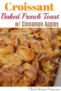 Croissant Baked French Toast with Cinnamon Apples