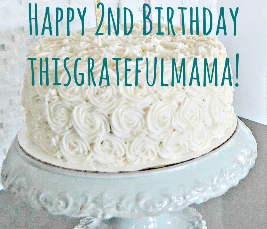 Happy Birthday thisgratefulmama