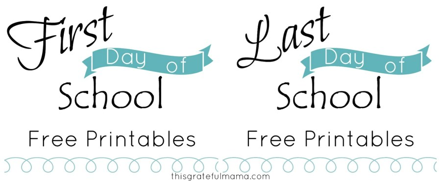 First Day of School Sign Free Printable (with Matching Last Day of School Signs) for Preschool through 12th Grade | thisgratefulmama.com
