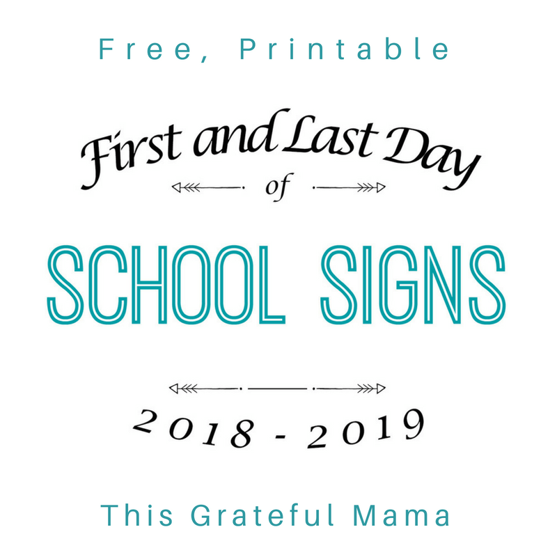 Free Printable First and Last Day of School Signs for 2018-2019 | thisgratefulmama.com
