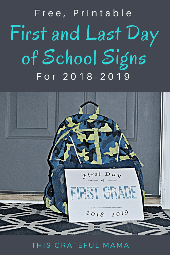 Free Printable First and Last Day of School Signs for 2018-2019 | thisgratefulmama.com #free #printable #endofschool #lastdayofSchool #schoolyear #schoolphoto #photograph #photo #preschool #elementaryschool #firstdayofschool #backtoschool