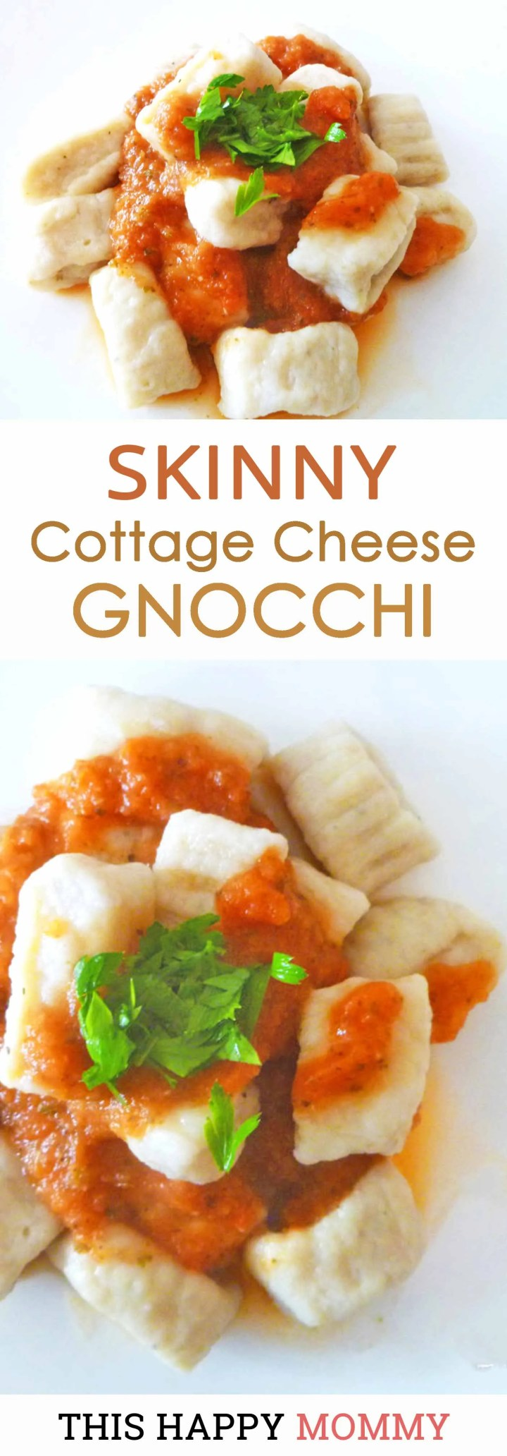 Your family will love this homemade, cheese-filled pasta. Skinny Cottage Cheese Gnocchi is a soft, fresh pasta that has a light and deliciously cheesy flavour. Every bite will melt in your mouth. Yum!| Healthy and Easy Pasta Recipe | Fresh Pasta Recipe | Homemade Pasta | Low Fat Pasta | Meatless Monday | Vegetarian Pasta | Healthy Gnocchi | #recipe #pasta #meatlessmonday #vegetarian #healthypasta | thishappymommy.com