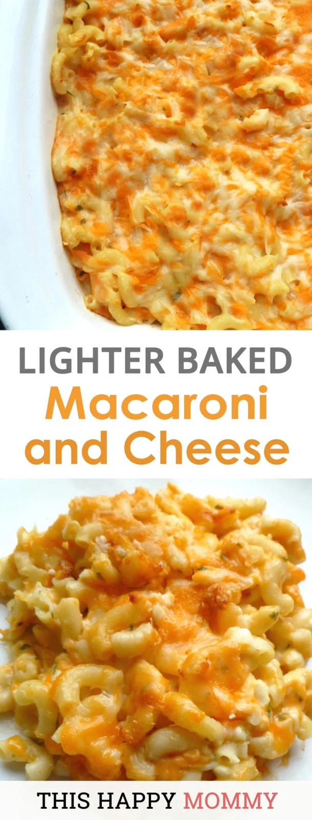 Creamy macaroni and cheese casserole, need I say more. Lighter Baked Macaroni and Cheese hits the sweet spot between comfort food and healthier cheesy pasta. | #pasta #recipe #meatlessmonday | thishappymommy.com