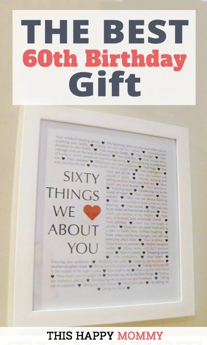 60 Things We Love About You -- The best homemade 60th birthday gift. | 60th birthday gift for dad | 60th birthday gift for mom | birthday party gift for adults | the best 60th birthday gift #60birthday #birthdaygift #gifts #diy #bestgift | thishappymommy.com