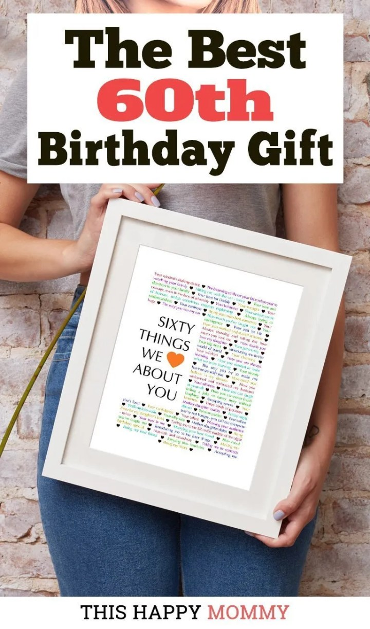 Looking for the perfect 60th birthday gift? 60 Things We {Love} About You is the best gift. Fill it with all the reasons you love a special person. It is available as a digital download or a customizedJPG gift. #60birthday #gift #diy #birthdaygift #birthday | thishappymommy.com