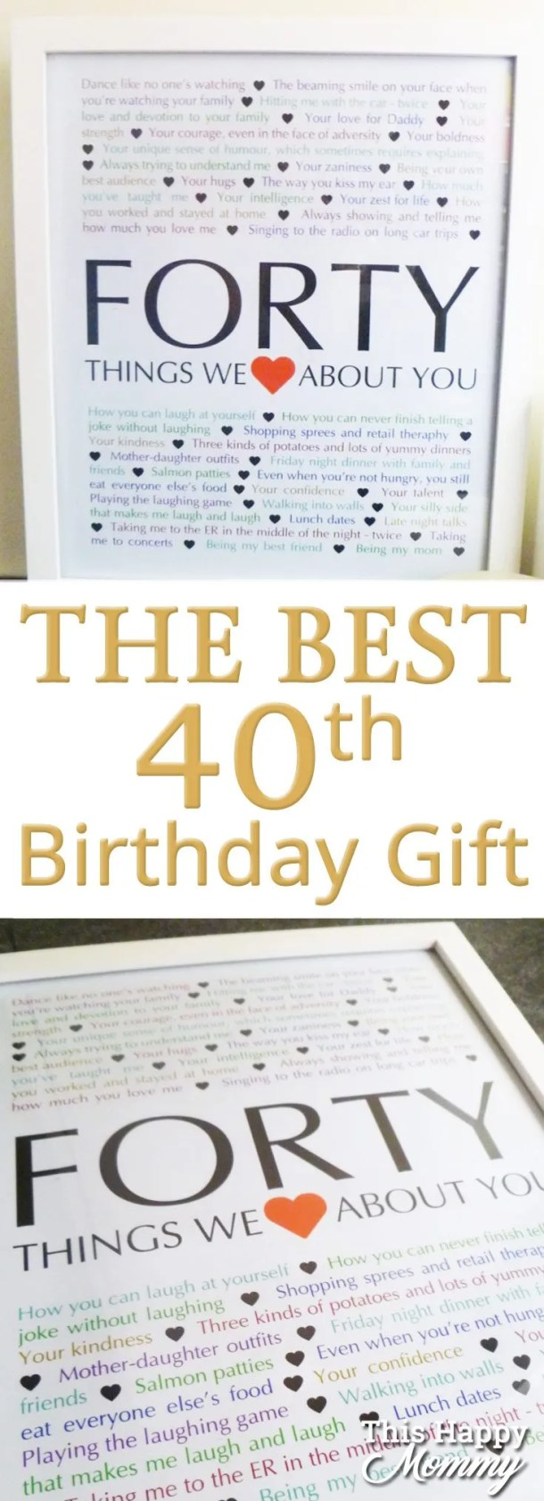 40 Things We Love About You -- The perfect homemade 40th birthday gift. | 40th birthday gift for dad | 40th birthday gift for mom | birthday party gift for adults | the best 40th birthday gift #40birthday #birthdaygift | thishappymommy.com