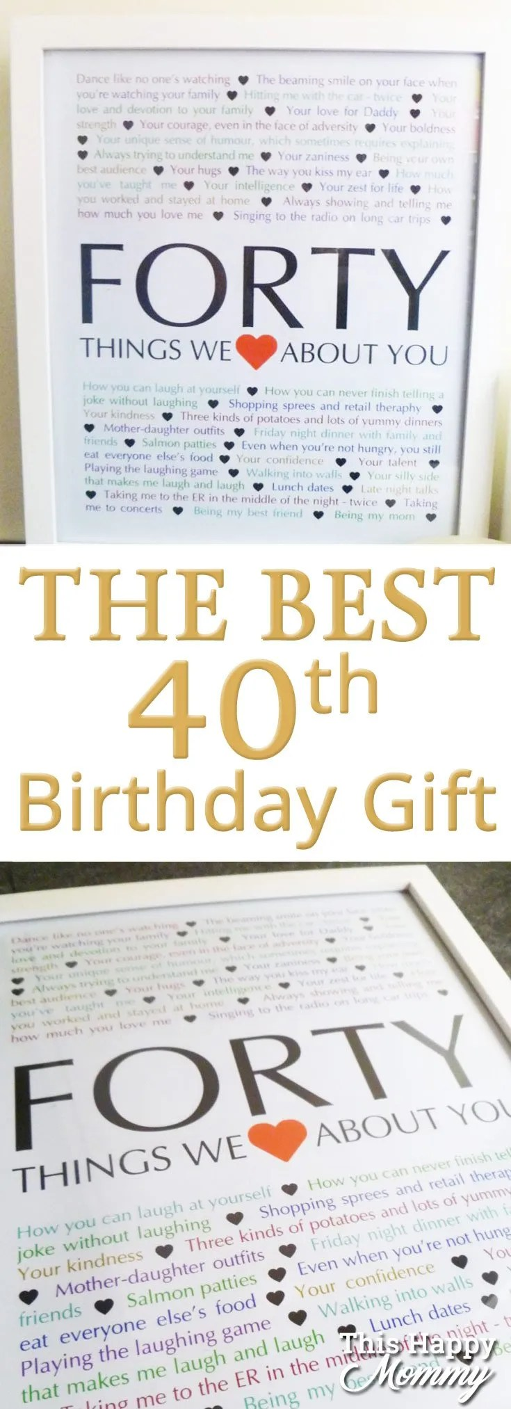 40 Things We Love About You The Perfect Homemade 40th Birthday Gift