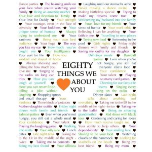 80 Things We Love About You