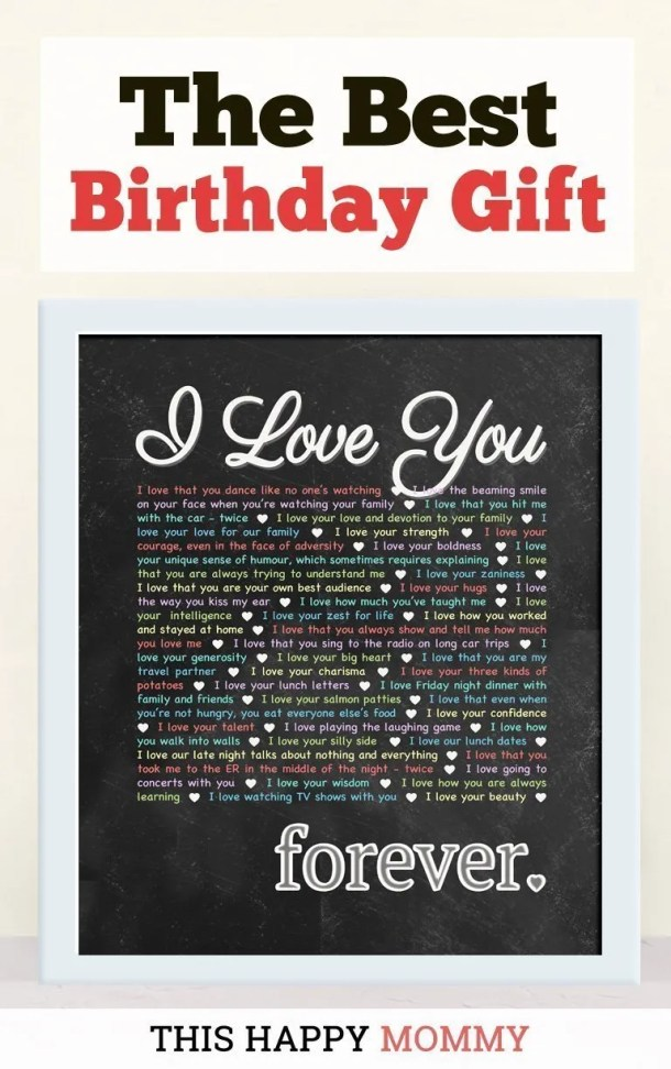 I Love You Forever -- My husband loves this gift!! It is the best birthday gift. | birthday gift for husband | birthday gift for wife | the best anniversary gift | birthday party gift for adults | DIY birthday gift | DIY anniversary gift |birthday gift chalkboard art | #anniversarygift #birthdaygift #gifts #diy #bestgift | thishappymommy.com