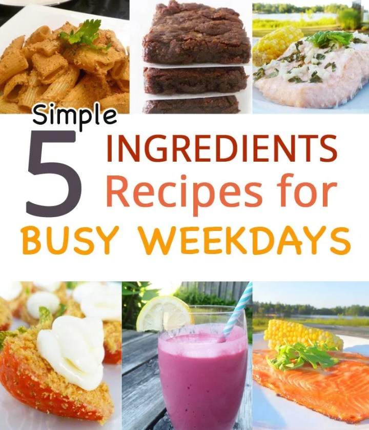 Simple 5 Ingredients Recipes for Busy Weekdays -- On busy days, you still want to have a tasty meal. When it's made with only five ingredients, it's even better. #recipe #easyrecipe | thishappymommy.com