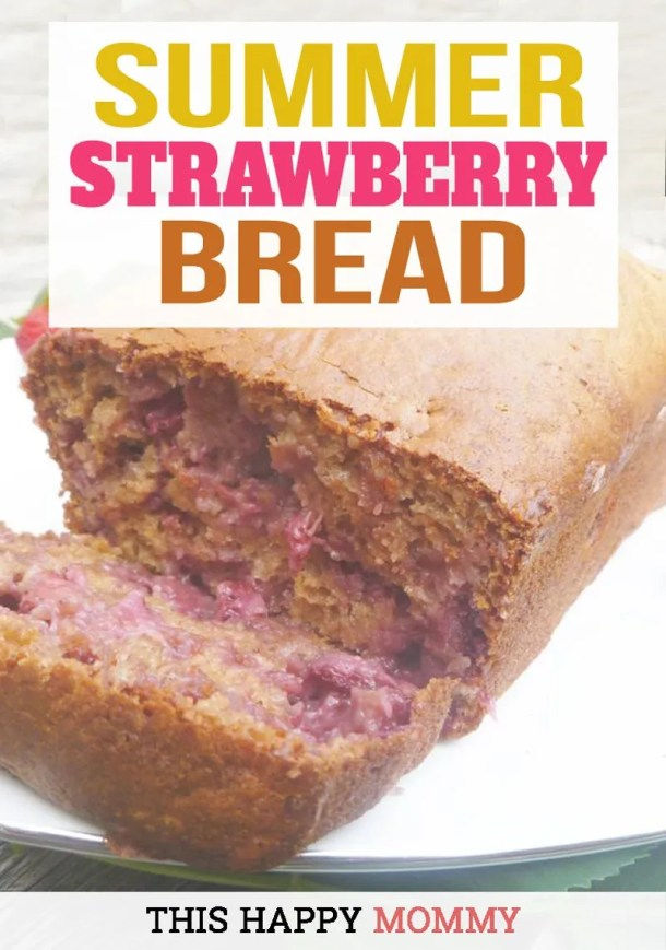 Summer Strawberry Bread tastes like summer in a loaf pan. Baked without a mixer, this quick bread is super simple to make. And it's a great way to use fresh summer berries. | easy vegetarian recipes for kids | healthy and easy family recipes | quick and easy bread recipe | #summerrecipe #bread #strawberry #recipe #healthy | thishappymommy.com