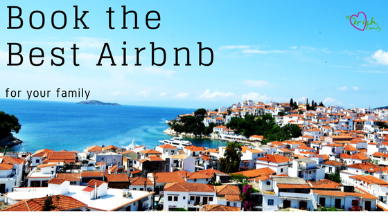 book the best airbnb for your family