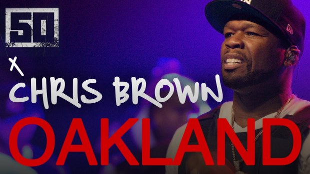 50 Cent x Chris Brown – I'm The Man (Live in Oakland)