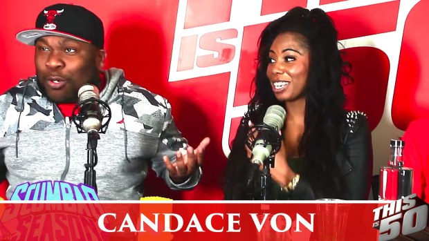 Candace Von Would Let Idris Elba Smash; Not Into Anal; Meek Mill; Hillary Clinton
