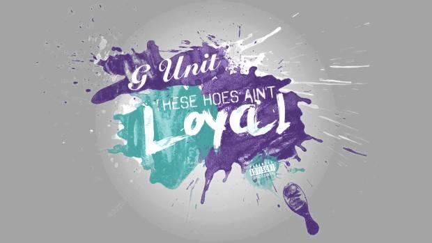 G-Unit – Loyal