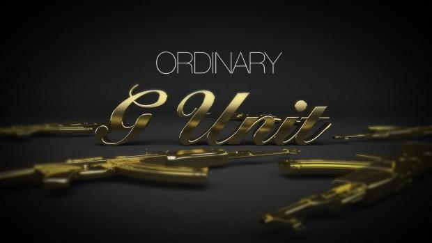 G-Unit – Ordinary