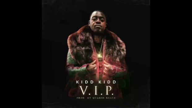 Kidd Kidd – V.I.P.