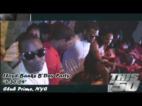 "Lloyd Banks' Birthday Party – ""4-30-09"" 