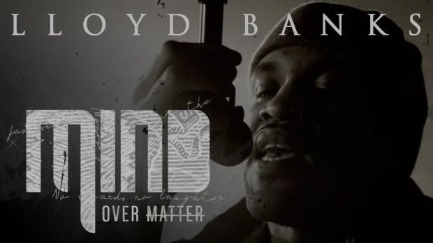 Lloyd Banks – Mind Over Matter (Official Music Video)