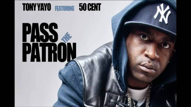 Pass The Patron by Tony Yayo ft 50 Cent – New Single – May 2010 | 50 Cent Music