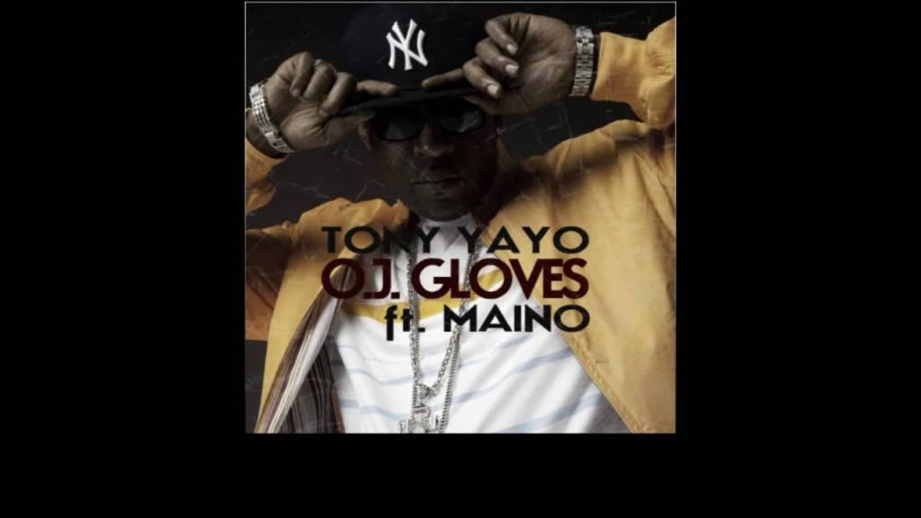 """Tony Yayo – """"O.J. Gloves"""" feat Maino [Download Link]"""