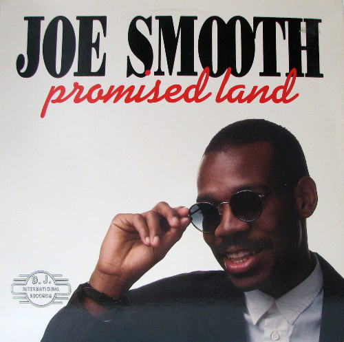 Joe Smooth - Promised Land (Club Mix) 1980's House Vinyl Cover