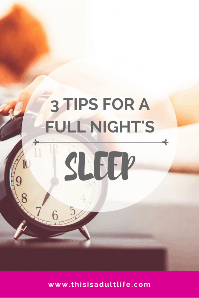 Tips for a Full Night's Sleep