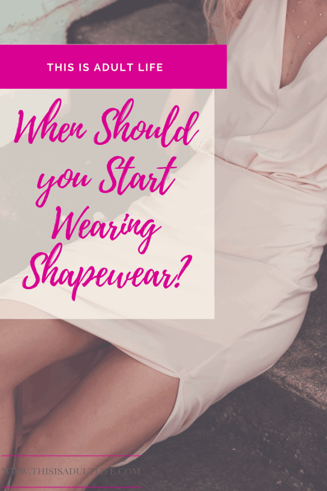 Start Wearing Shapewear