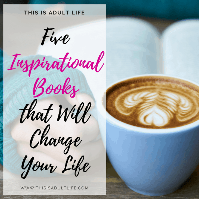 5 Inspirational Books that will change you