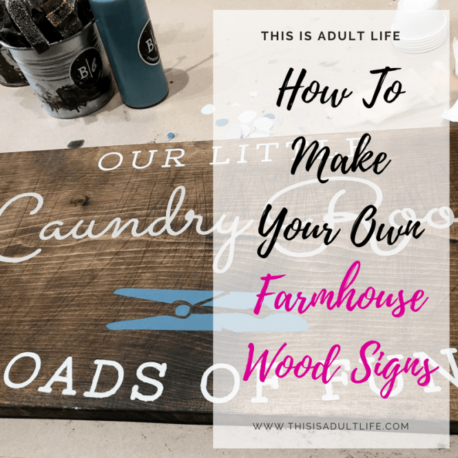 How to Make Farmhouse Wood Signs Yourself