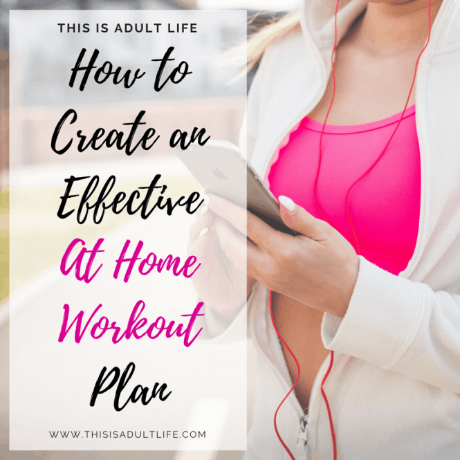 How to Create an Effective At Home Workout Plan
