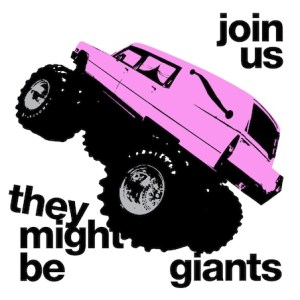 They Might Be Giants: Join Us
