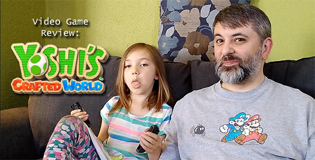 Avery & Papa Play & Review Yoshi's Crafted World…