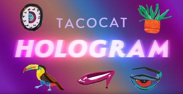 Tacocat: Hologram