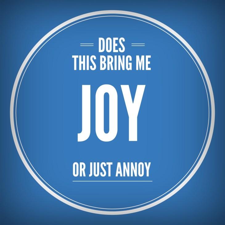 Joy or Annoy