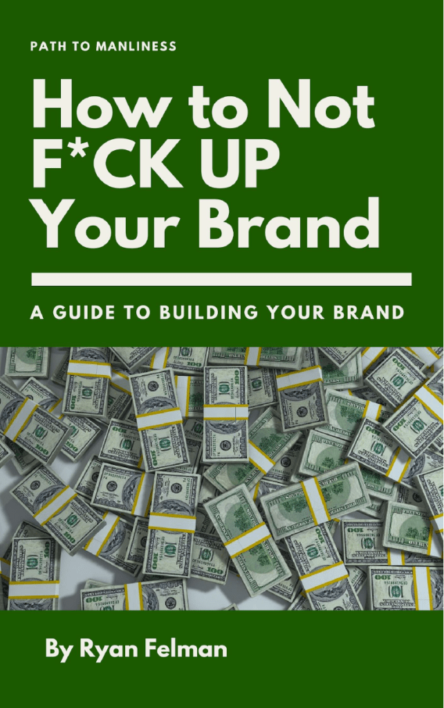 Ryan Felman wants to show you how to not mess up your brand. He's written this short, easy to read book that pulls no punches.