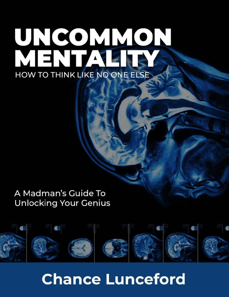 How do you train your brain to become stronger? Uncommon Mentality by Chance Lunceford
