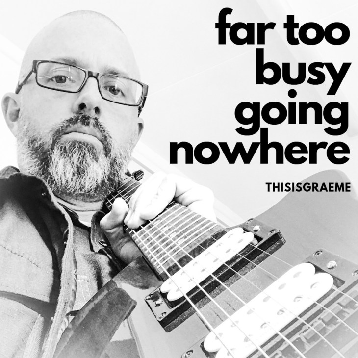 Check out Far Too Busy And Going Nowhere by THISISGRAEME on Spotify