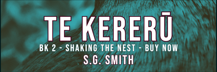 Te Kereru - Te Kererū Book 2 Shaking the Nest SG Smith