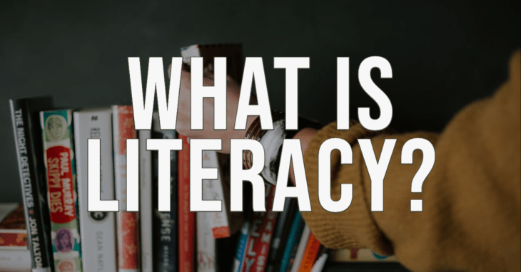 What Is Literacy? 1 of 6 Dynamic Definitions You Need To Know by Graeme Smith