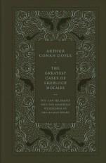 The Greatest Cases of Sherlock Holmes by Arthur Conan Doyle