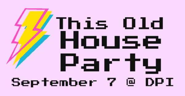 DPI House Party 2019