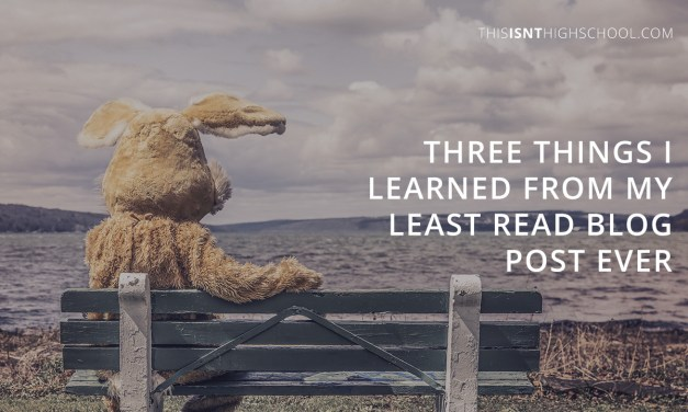 Three thing I learned from my least read blog post ever