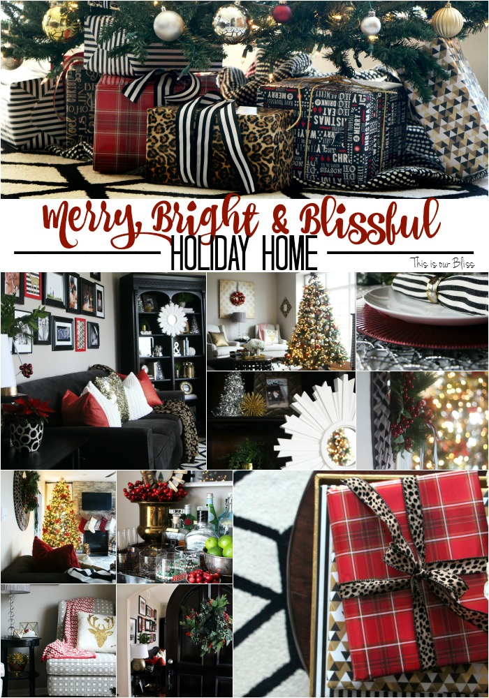 merry bright and blissful holiday home series - this is our bliss - thisisourbliss.com